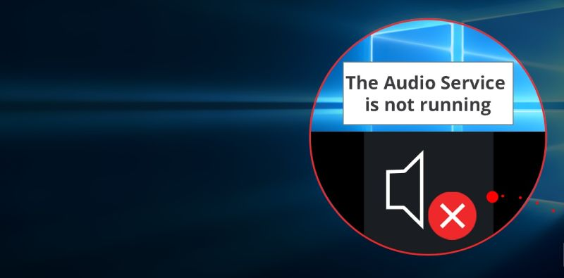 Audio Services Not Responding in Windows 10 – SOLVED
