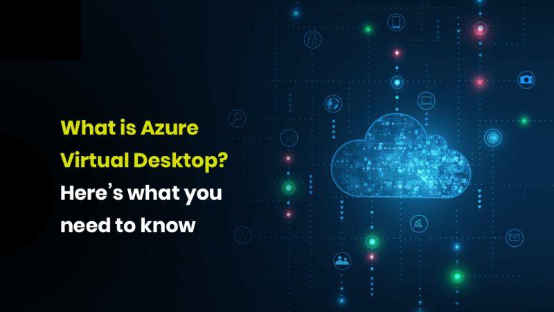 Microsoft Azure Virtual Desktop